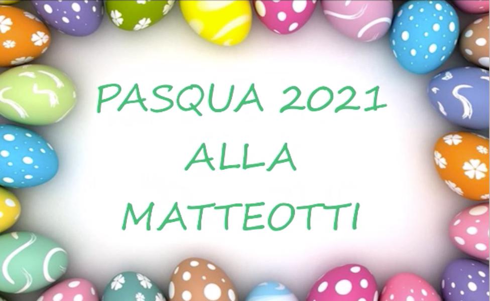 Pasqua 2021 sc. infanzia Matteotti